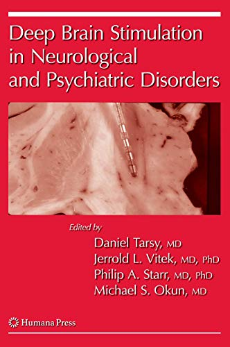 Deep Brain Stimulation in Neurological and Psychiatric Disorders (Paperback)