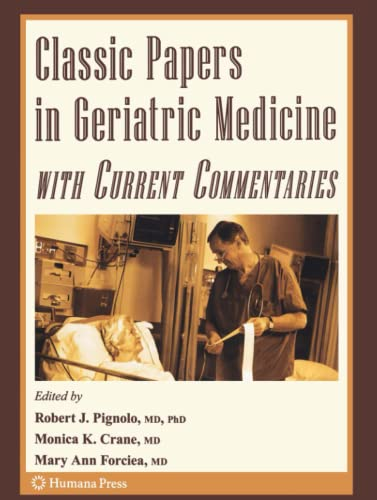 9781617378744: Classic Papers in Geriatric Medicine with Current Commentaries (Aging Medicine)