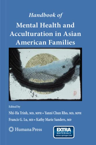 9781617378966: Handbook of Mental Health and Acculturation in Asian American Families (Current Clinical Psychiatry)