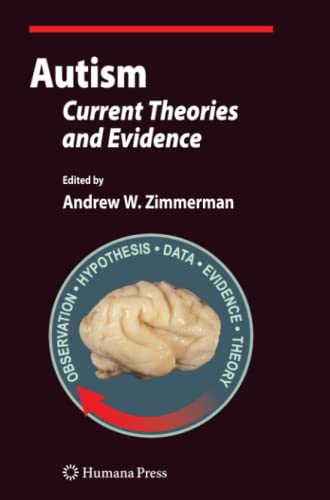 9781617379017: Autism: Current Theories and Evidence (Current Clinical Neurology)