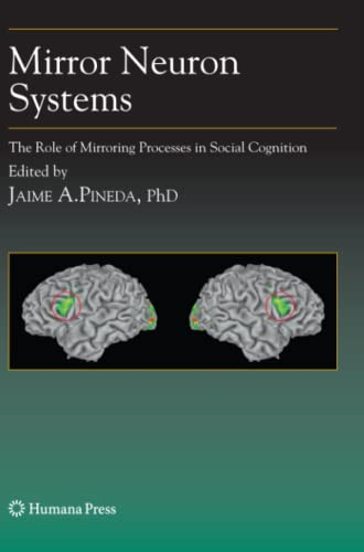 9781617379314: Mirror Neuron Systems: The Role of Mirroring Processes in Social Cognition (Contemporary Neuroscience)