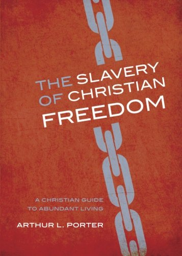 9781617390951: The Slavery of Christian Freedom