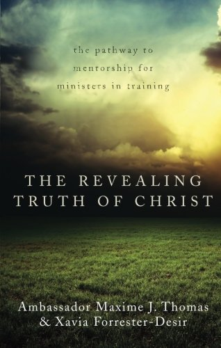 9781617391255: The Revealing Truth of Christ