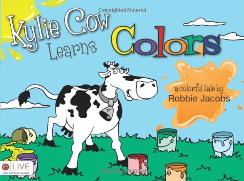 9781617391736: Kylie Cow Learns Colors