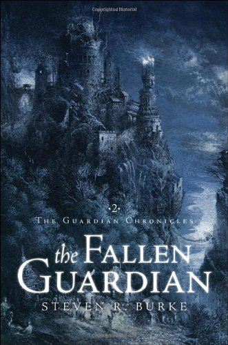 The Fallen Guardian (Guardian Chronicles)