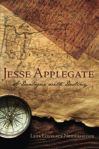 Jesse Applegate: Leta Lovelace Neiderheiser