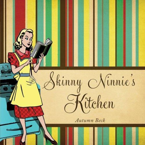9781617393310: Skinny Ninnie's Kitchen