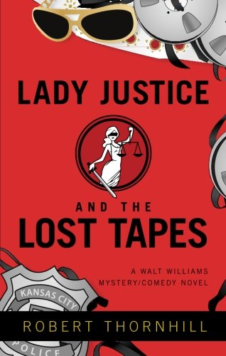9781617393853: Lady Justice and the Lost Tapes (Walt Williams)