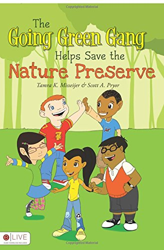 9781617395772: The Going Green Gang Helps Save the Nature Preserve