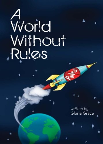 9781617397080: A World Without Rules