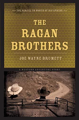 The Ragan Brothers: Joe Wayne Brumett