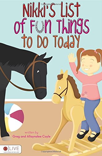 9781617399060: Nikki's List of Fun Things to Do Today