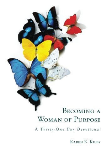 9781617399336: Becoming a Woman of Purpose