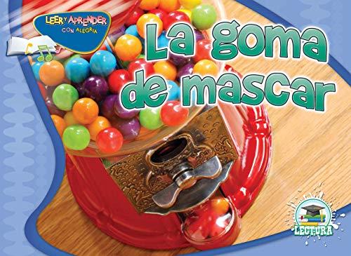 La goma de mascar (Happy Reading Happy Learning Spanish): Feldman, Jean