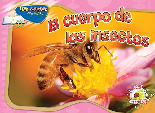 9781617416774: El cuerpo de los insectos / Insect's Body (Happy Reading Happy Learning Spanish)