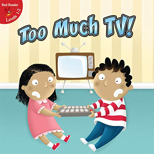 9781617418150: Too Much TV (Little Birdie Books: Red Reader: Levels 1-2 (Library))