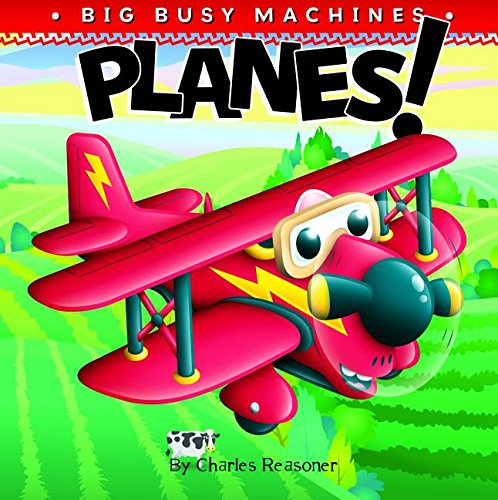 9781617418457: Planes! (Big Busy Machines)