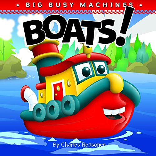 9781617418464: Boats! (Big Busy Machines)
