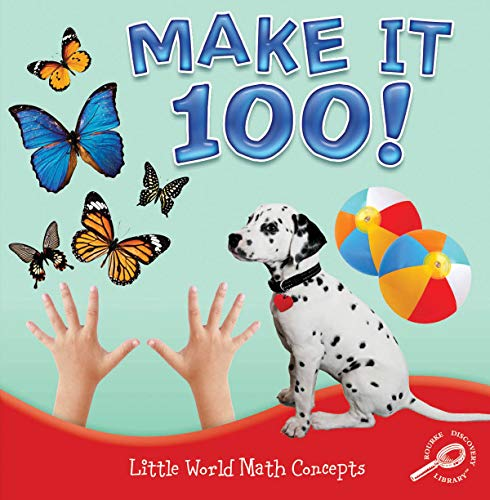 9781617419676: Make It 100! (Little World Math Concepts)