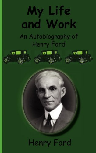 9781617430206: My Life and Work-An Autobiography of Henry Ford