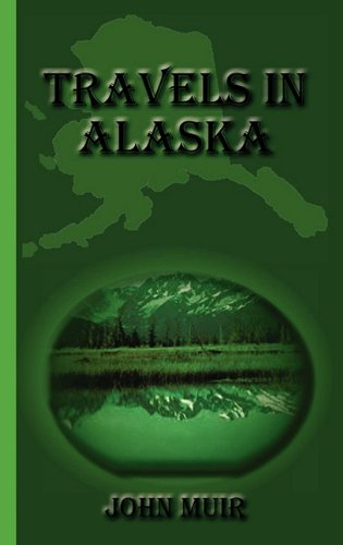 9781617430381: Travels in Alaska