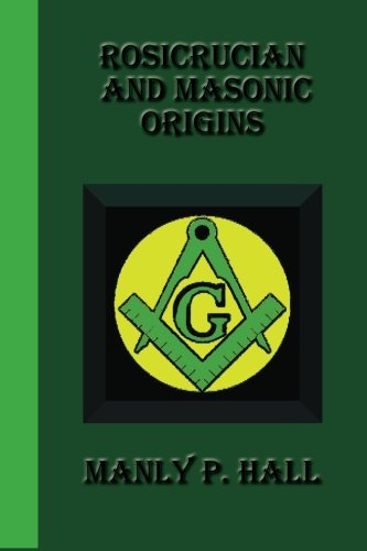 9781617430541: Rosicrucian And Masonic Origins