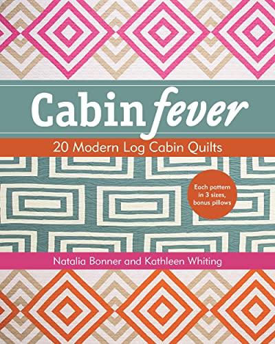 9781617450303: Cabin Fever: 20 Modern Log Cabin Quilts