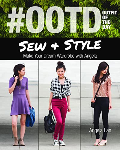 #ootd (Outfit of the Day) Sew & Style: Make Your Dream Wardrobe With Angela: Angela Lan
