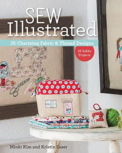 9781617451782: Sew Illustrated: 35 Charming Fabric & Thread Designs