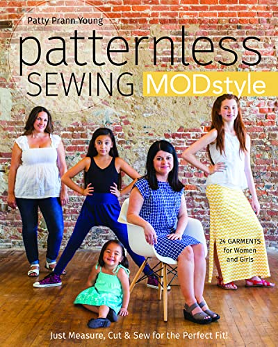 Patternless Sewing Mod Style: Just Measure, Cut: Prann Young, Patty