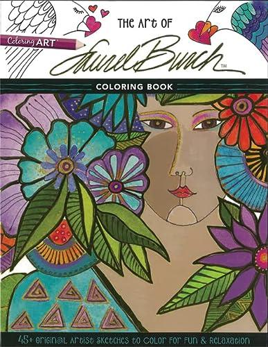 The Art Of Laurel Burch Coloring Book: Burch, Laurel (ilt)
