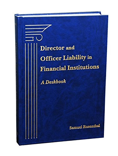 9781617462252: Director and Officer Liability in Financial Institutions: A Deskbook