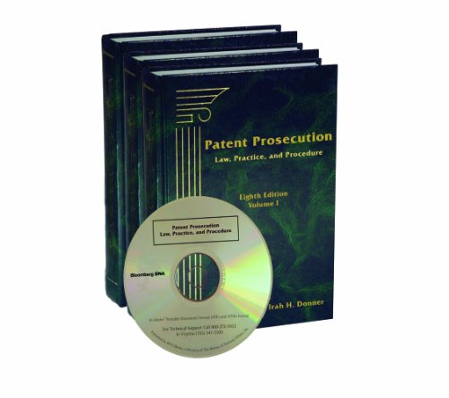 9781617463167: Patent Prosecution: Law, Practice, and Procedure, Eighth Edition