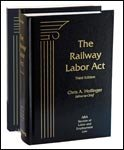 9781617463457: The Railway Labor Act, 3rd Edition, 2013 Supplement