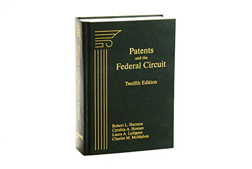9781617466595: Patents and the Federal Circuit