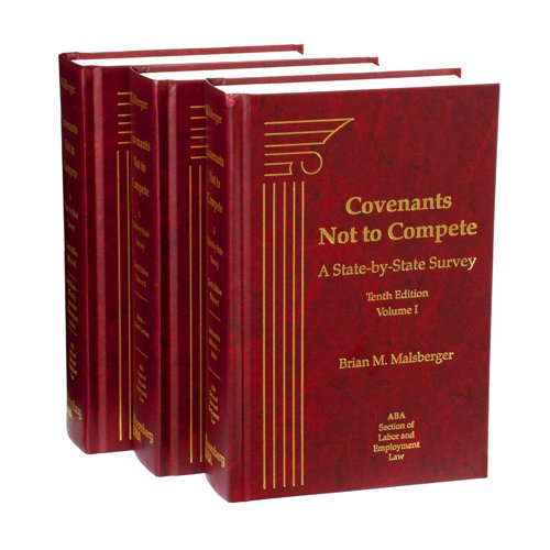 9781617466786: Covenants Not to Compete: A State-by-State Survey, Tenth Edition