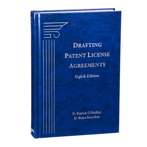 9781617467400: Drafting Patent License Agreements, Eighth Edition