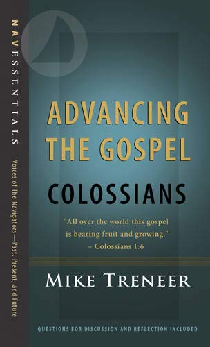 9781617471575: Advancing the Gospel: Colossians (Navessentials)