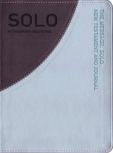 9781617471698: The Message Solo New Testament: An Uncommon Devotional (First Book Challenge)
