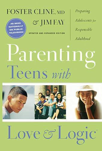 9781617471780: Parenting Teens With Love & Logic Pb