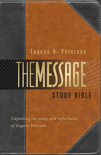 9781617471797: The Message Study Bible: Capturing the Notes and Reflections of Eugene H. Peterson