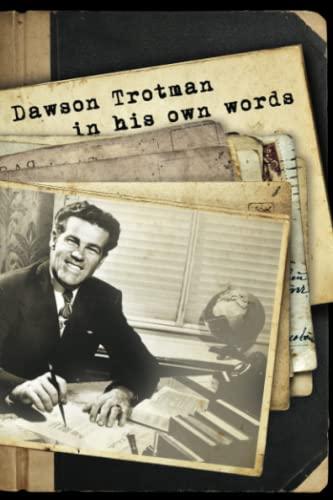 9781617479212: Dawson Trotman: In His Own Words