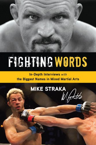 9781617495304: Fighting Words: In-Depth Interviews With the Biggest Names in Mixed Martial Arts