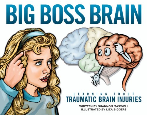9781617510069: Big Boss Brain: Learning About Traumatic Brain Injuries