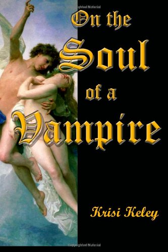 9781617520600: On the Soul of a Vampire