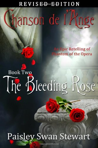 9781617521423: Chanson de l'Ange Book Two: The Bleeding Rose: Volume 2
