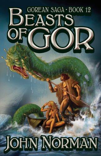 9781617560088: Beasts of Gor (Gorean Saga, Book 12) - Special Edition