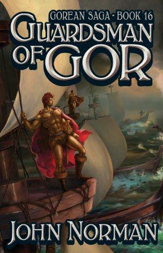 9781617560156: Guardsman of Gor (Gorean Saga, Book 16) - Special Edition