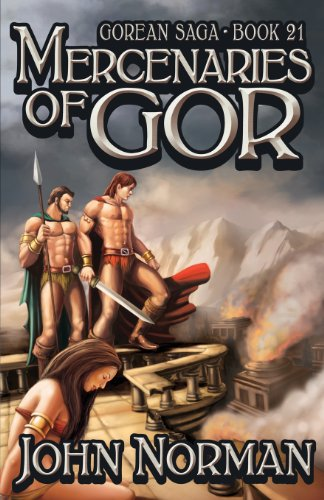 9781617560262: Mercenaries of Gor (Gorean Saga, Book 21) - Special Edition