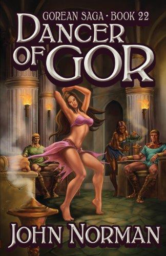 9781617560279: Dancer of Gor (Gorean Saga, Book 22) - Special Edition